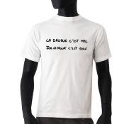 Tee-shirt Joe la Mouk - La Drogue c'est mal ...